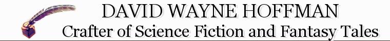 Welcome to the website of David Wayne Hoffman